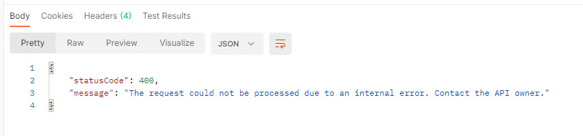 Resulting Status Code 400 -  with a generic error message